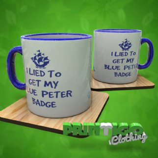 I Lied to get my Blue Peter Badge, Mug